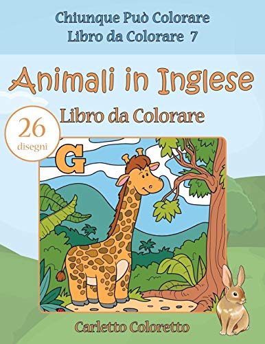 Animali in Inglese Libro da Colorare: 26 disegni: Volume 7