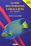 Guide des poissons coralliens des Antilles (inclus noms créoles Guadeloupe Martinique)