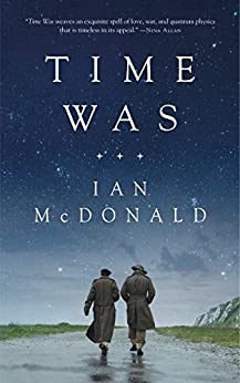 Time Was by [Ian McDonald]