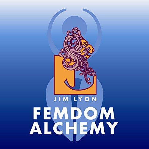 Femdom Alchemy audiobook cover art