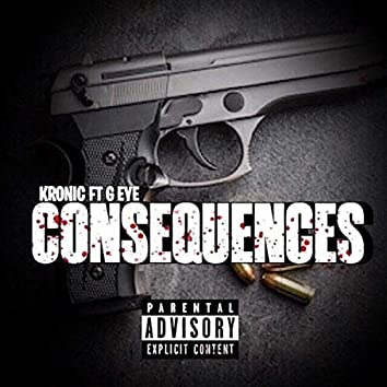 Consequences (feat. G Eye)