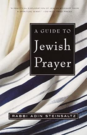 [Guide to Jewish Prayer] [By: Steinsaltz, Adin] [May, 2002]