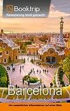 Barcelona Reiseführer: von Booktrip®: Reiseplanung leicht gemacht – Alle wesentlichen Informationen auf einen Blick