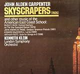 John Alden Carpenter: Skyscrapers: music of American East Coast School