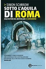 Sotto l'aquila di Roma (Macrone e Catone Vol. 1) Formato Kindle
