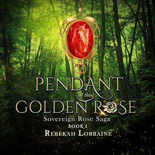 Pendant of the Golden Rose audiobook cover art