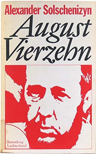 August Vierzehn / Roman