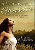 A Surprise for Christine: Premium Large Print Hardcover Edition