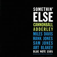 Somethin' Else (RVG Edition) by Cannonball Adderley (1999-05-03)