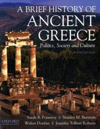 A Brief History of Ancient Greece: Politics, Society, and...