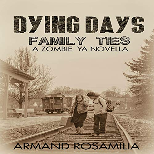 Dying Days: Family Ties audiobook cover art