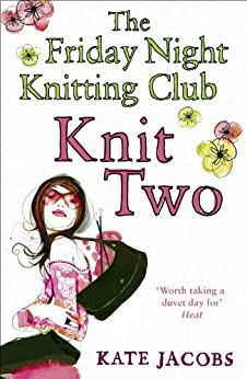 Knit Two by [Kate Jacobs]