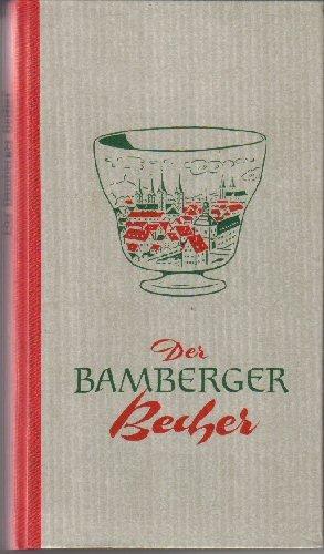 Der Bamberger Becher kredenzt euch ein Tränklein spritzig-herb, wie Frankens Wein und bitter-süss, wie Bambergs Biere