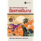 An Introduction to GameGuru (English Edition)
