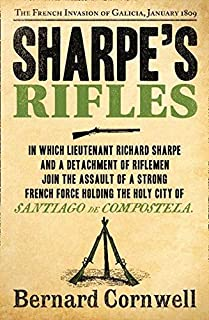Sharpe's Rifles: The French Invasion of Galicia, January 1809