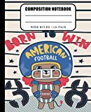 Lion Born to Win American Football composition Notebook: Wide Ruled notebook for Back To School great gift For kids girls, boys toddler and Rugby ... (elementary school students and teachers)