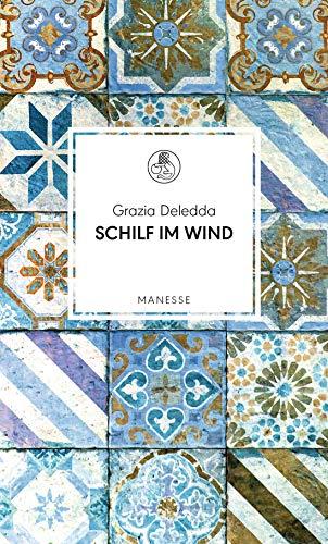 Buchseite und Rezensionen zu 'Schilf im Wind: Roman. ' von Grazia Deledda