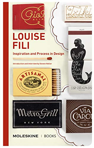 Compare Textbook Prices for Louise Fili: Inspiration and Process in Design  ISBN 9781616899837 by Fili, Louise