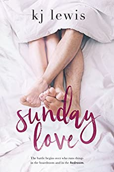 Sunday Love by [KJ Lewis]
