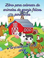 Libro para colorear de animales de granja para niños: Libro de diseños adorables de animales de granja, 50 adorables diseños de animales de granja para niños y niñas, libro de actividades con animales de granja