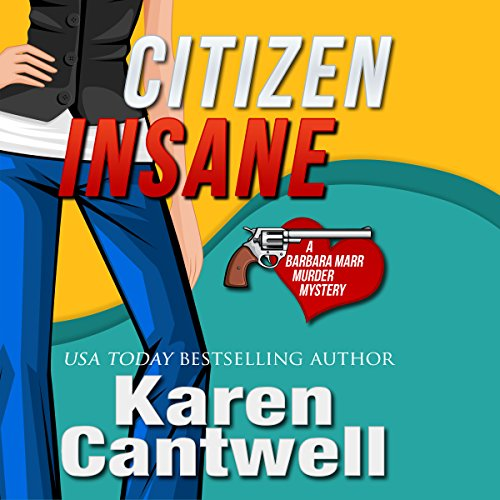 Citizen Insane: A Barbara Marr Murder Mystery audiobook cover art