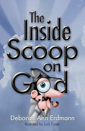 The Inside Scoop on God