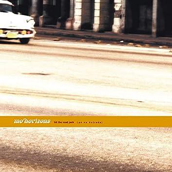 Hit The Road Jack - Pé Na Estrada