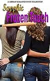 Sapphic Frozen Touch: A Lesbian Romance Book Collection