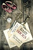 Baby Shoes: 100 Stories by 100 Authors