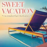SWEET VACATION~wonderful holiday~