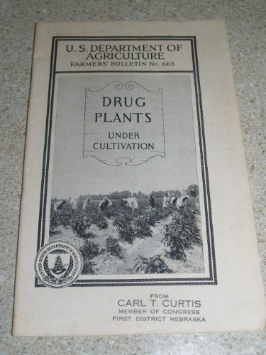 Great Deal! Drug plants under cultivation (Farmers' bulletin / United States Department of Agricultu...