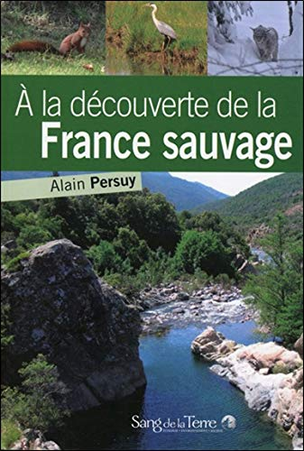 A la découverte de la France sauvage