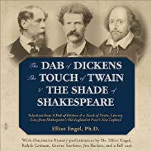 The Dab of Dickens, The Touch of Twain, and The Shade of Shakespeare