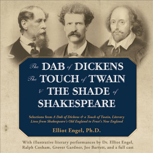 The Dab of Dickens, The Touch of Twain, and The Shade of Shakespeare cover art