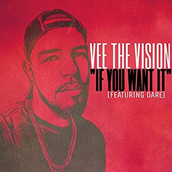 If You Want It (feat. Dare)