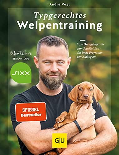 Typgerechtes Welpentraining: Vom Draufgänger bis zum Sensibelchen - das beste Programm von Anfang an. Mit 12 Trainingsvideos vom erfolgreichen Hundetrainer André Vogt (GU Tier Spezial)