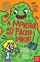 A Monster Ate My Packed Lunch! (Baby Aliens, 11)
