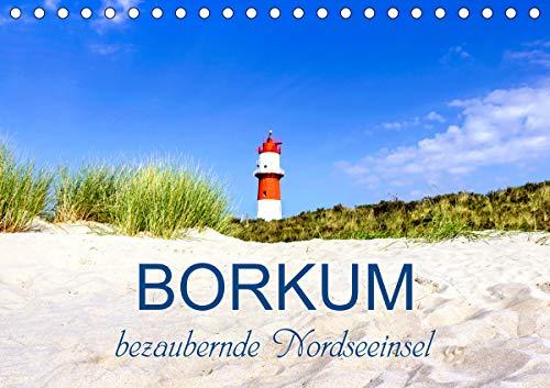 Borkum, bezaubernde Nordseeinsel (Tischkalender 2021 DIN A5 quer)