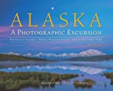 Alaska: A Photographic Excursion - 2nd Edition
