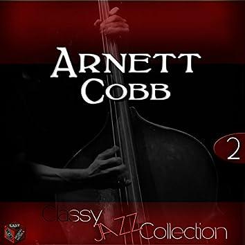 Classy Jazz Collection: Arnett Cobb, Vol. 2