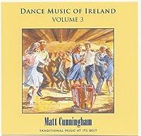 Dance Music of Ireland by Matt Cunningham