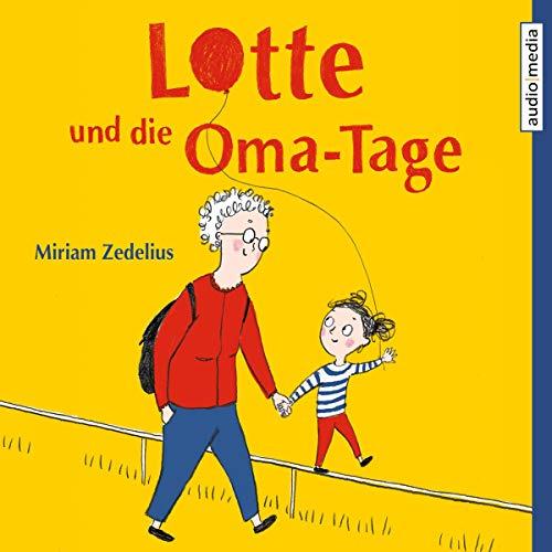 Couverture de Lotte und die Oma-Tage