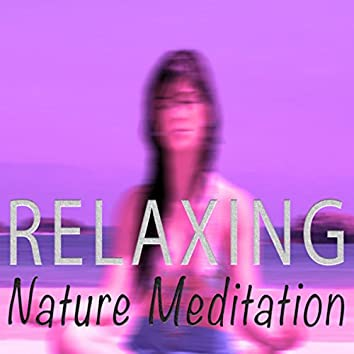 Relaxing Nature Meditation