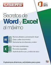 Secretos de Word y Excel al máximo: Manuales Users (Spanish Edition)