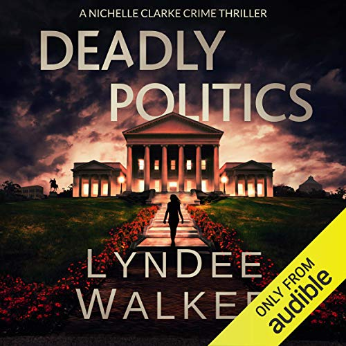 Deadly Politics audiobook cover art