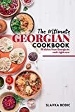 The Ultimate Georgian Cookbook: 111 Dishes from Georgia To Cook Right Now (World Cuisines)