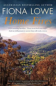 Home Fires by [Fiona Lowe]