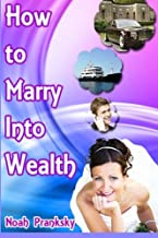 How to Marry Into Wealth