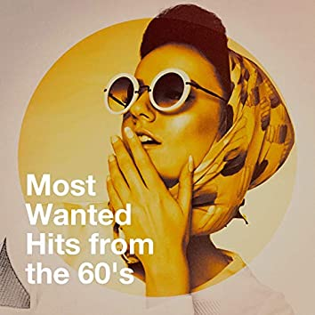 Most Wanted Hits from the 60's