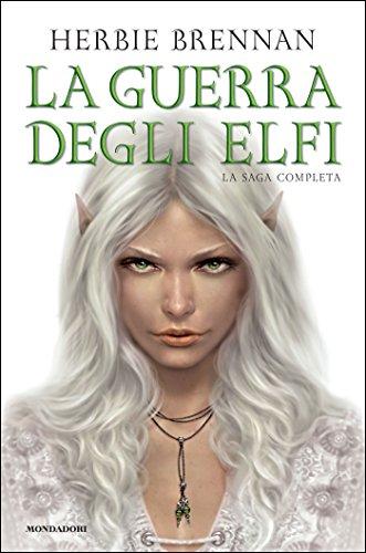 La guerra degli elfi - La saga completa (I Grandi)